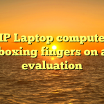 HP Laptop computer Unboxing fingers on and evaluation